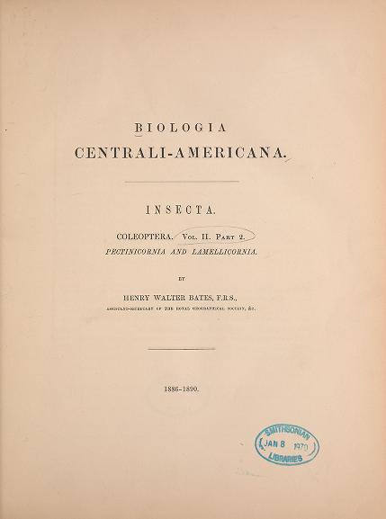 Bates (1887) Biol. Cen. Amer. 2(2): 1-380