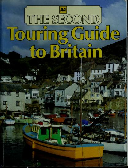 2nd Touring Guide to Britain by Automobile Association (Great Britain)