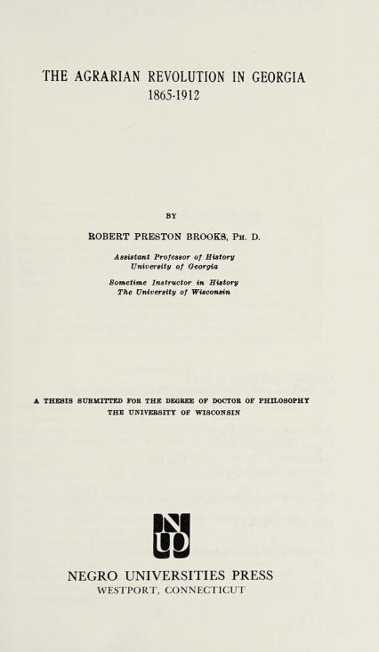The agrarian revolution in Georgia, 1865-1912 by Brooks, Robert Preston