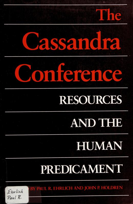 The Cassandra Conference by Cassandra Conference (1985 Texas A & M University)