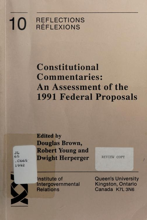 Constitutional commentaries by edited by Douglas Brown, Robert Young, and Dwight Herperger.