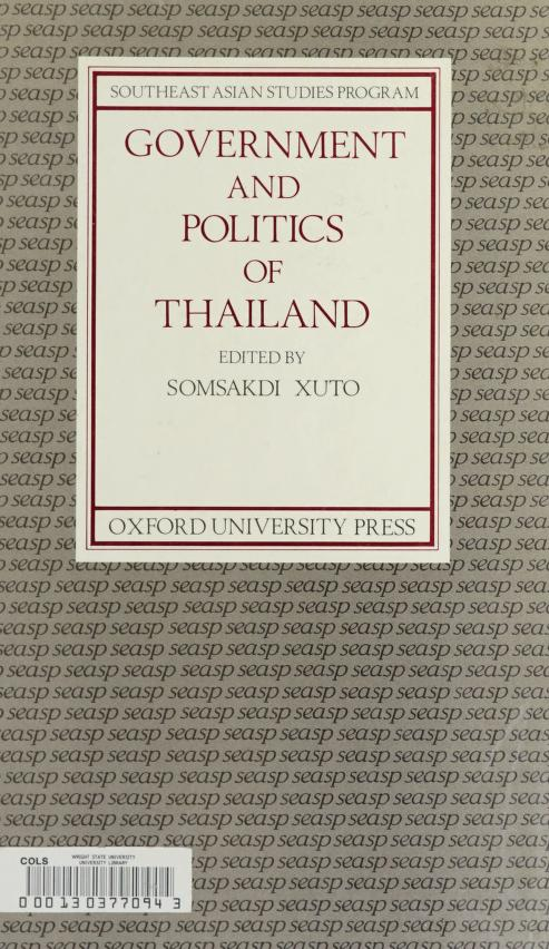 Government and politics of Thailand by edited by Somsakdi Xuto.