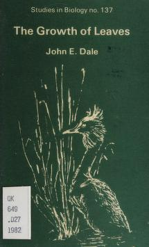 Cover of: The growth of leaves | J. E. Dale