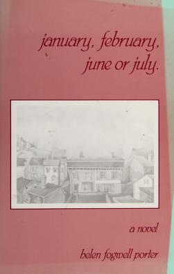 Cover of: January, February, June or July   Helen Porter