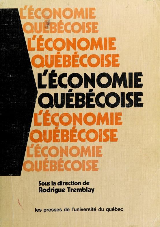 L' économie québécoise by Rodrigue Tremblay