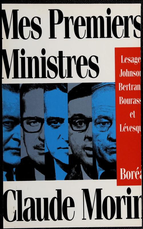 Mes premiers ministres by Morin, Claude