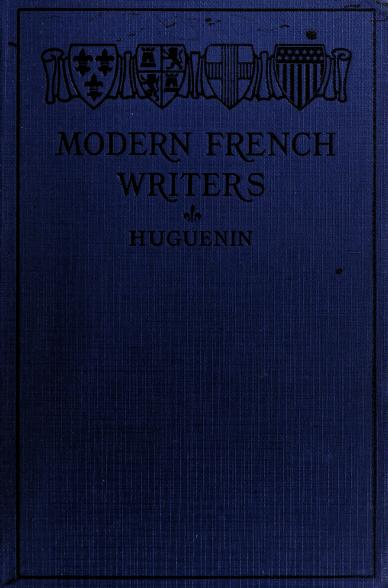 Modern French writers by Rosine Mellé