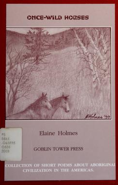 Cover of: Once-wild horses | Elaine Holmes