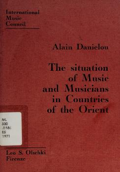Cover of: The situation of music and musicians in countries of the Orient | Alain Daniélou