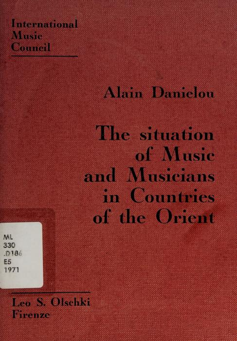 The situation of music and musicians in countries of the Orient by Alain Daniélou