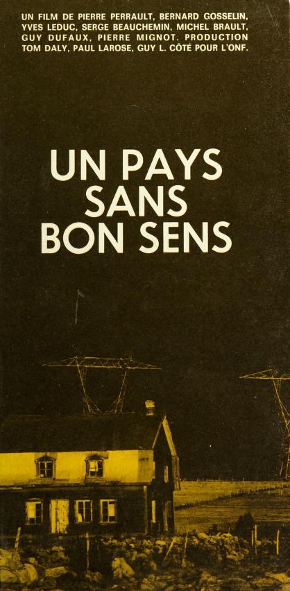 Un Pays sans bon sens by [par] Pierre Perrault [et autres.