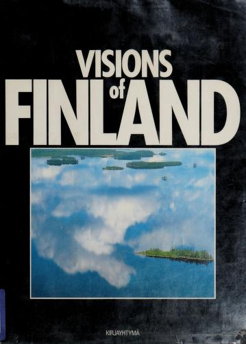 Visions of Finland by Jorma Komulainen